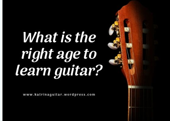 What is the right age to learn guitar